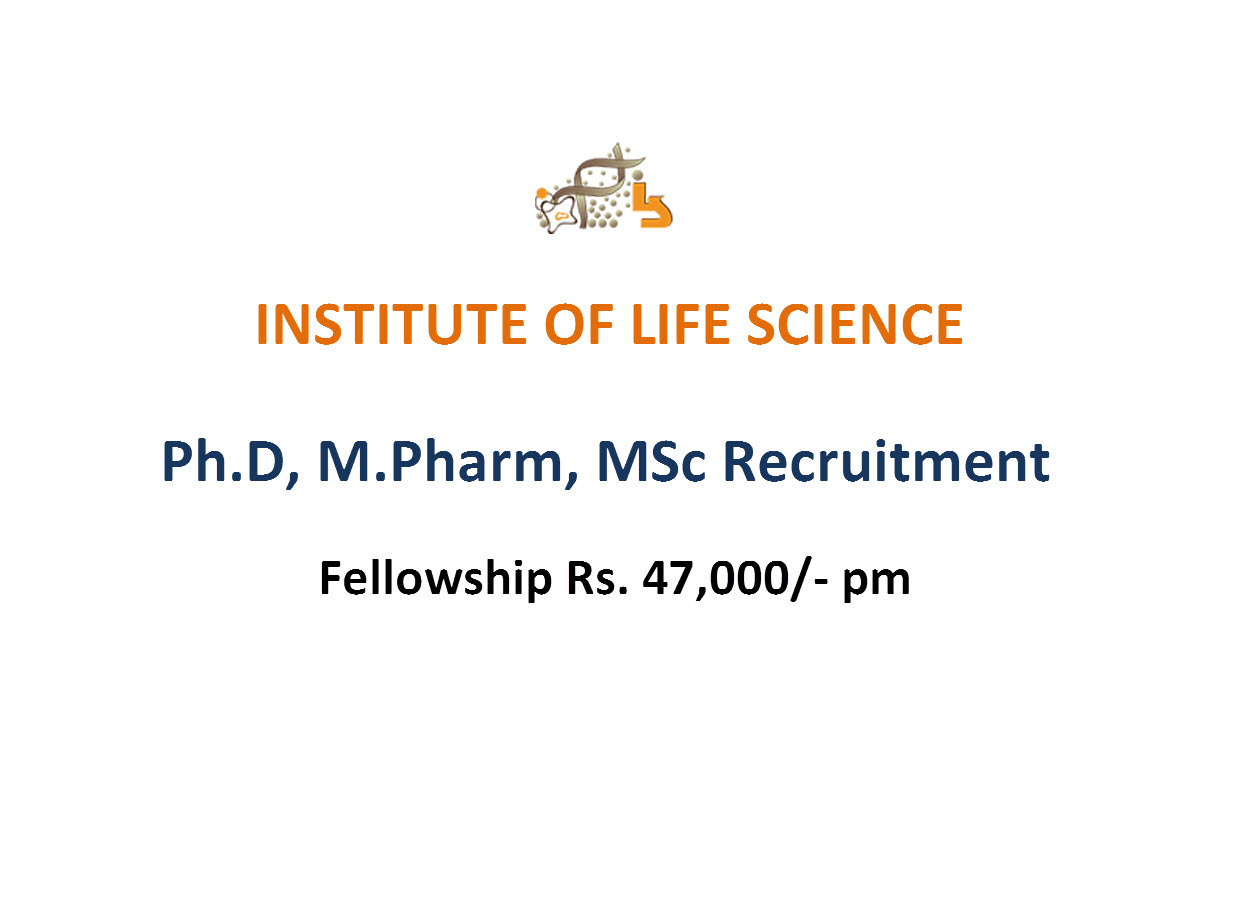 Ph.D, M.Pharm, MSc Recruitment at Institute of Life Sciences