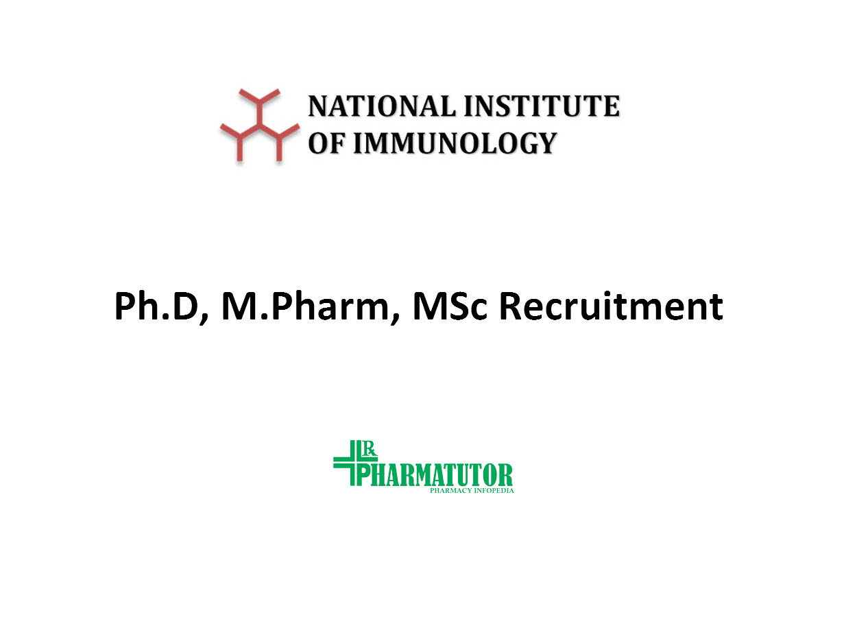 Ph.D, M.Pharm, MSc Recruitment at National Institute of Immunology
