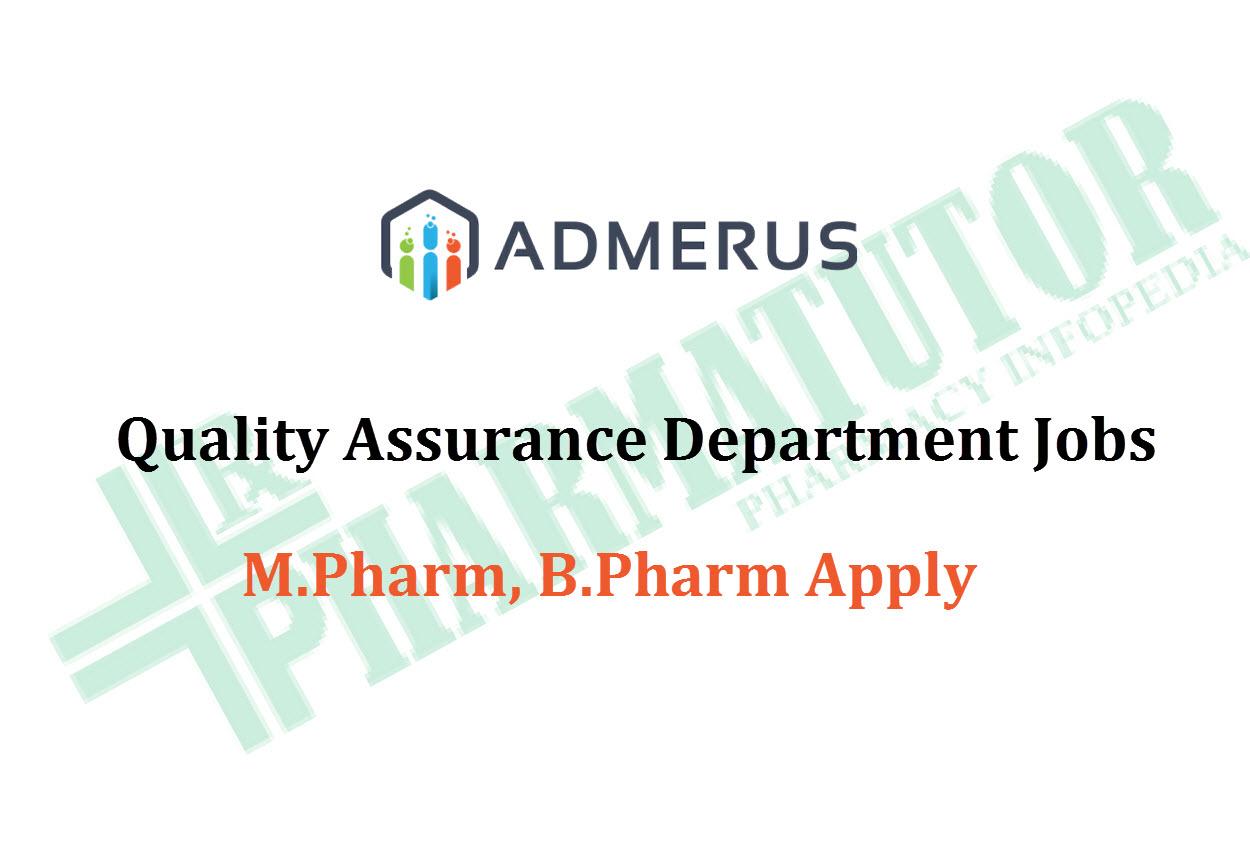 Quality Assurance Department Jobs at Admerus Biosciences | M.Pharm, B.Pharm