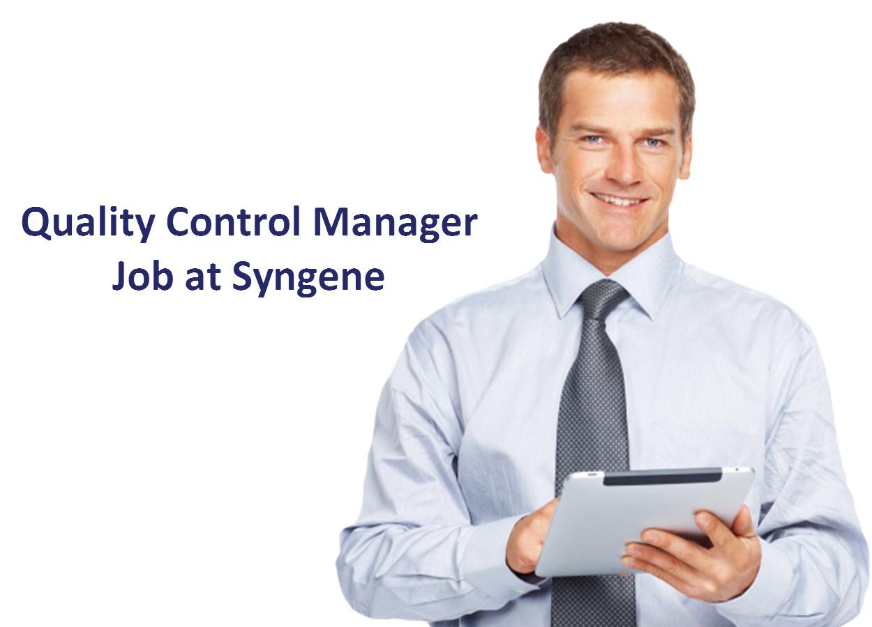 Quality Control Manager Job at Syngene International Ltd | M.Pharm, MSc