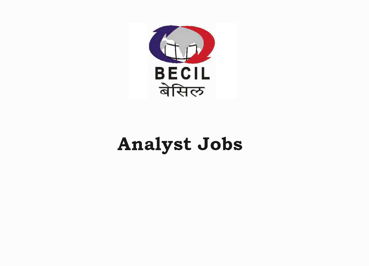 Recruitment for Analyst (08 posts) at BECIL