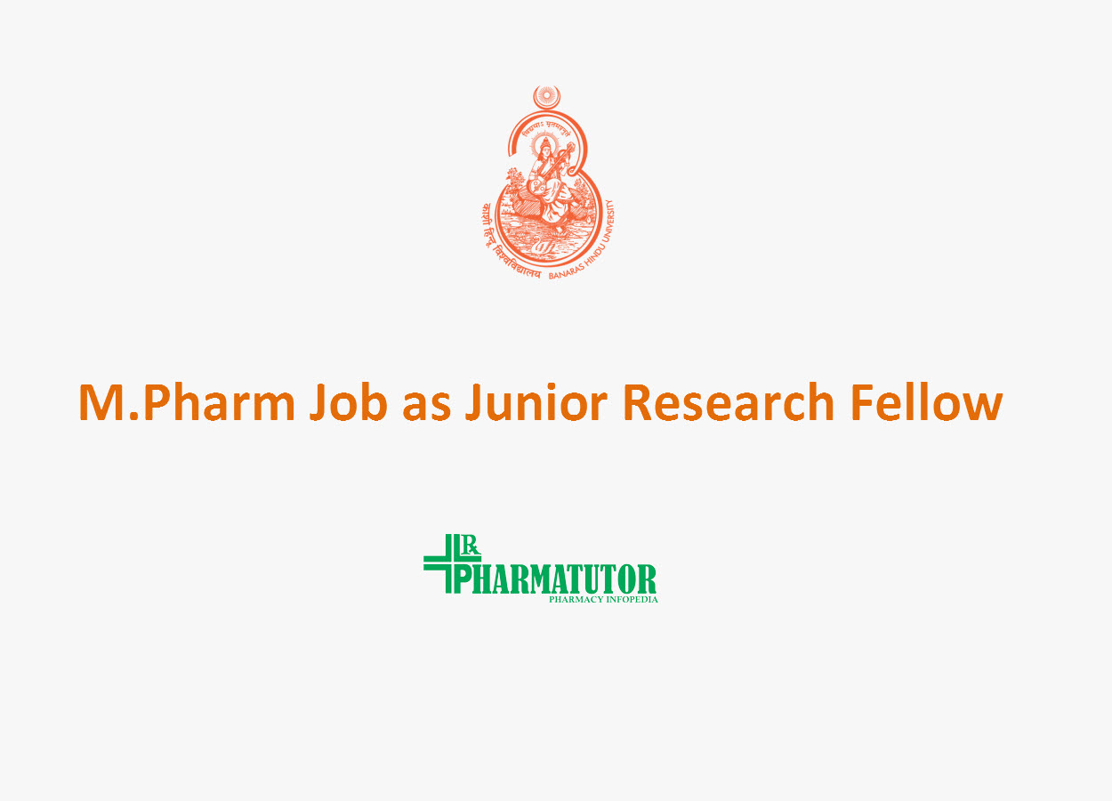 Recruitment for M.Pharm as Junior Research Fellow at IIT(BHU)