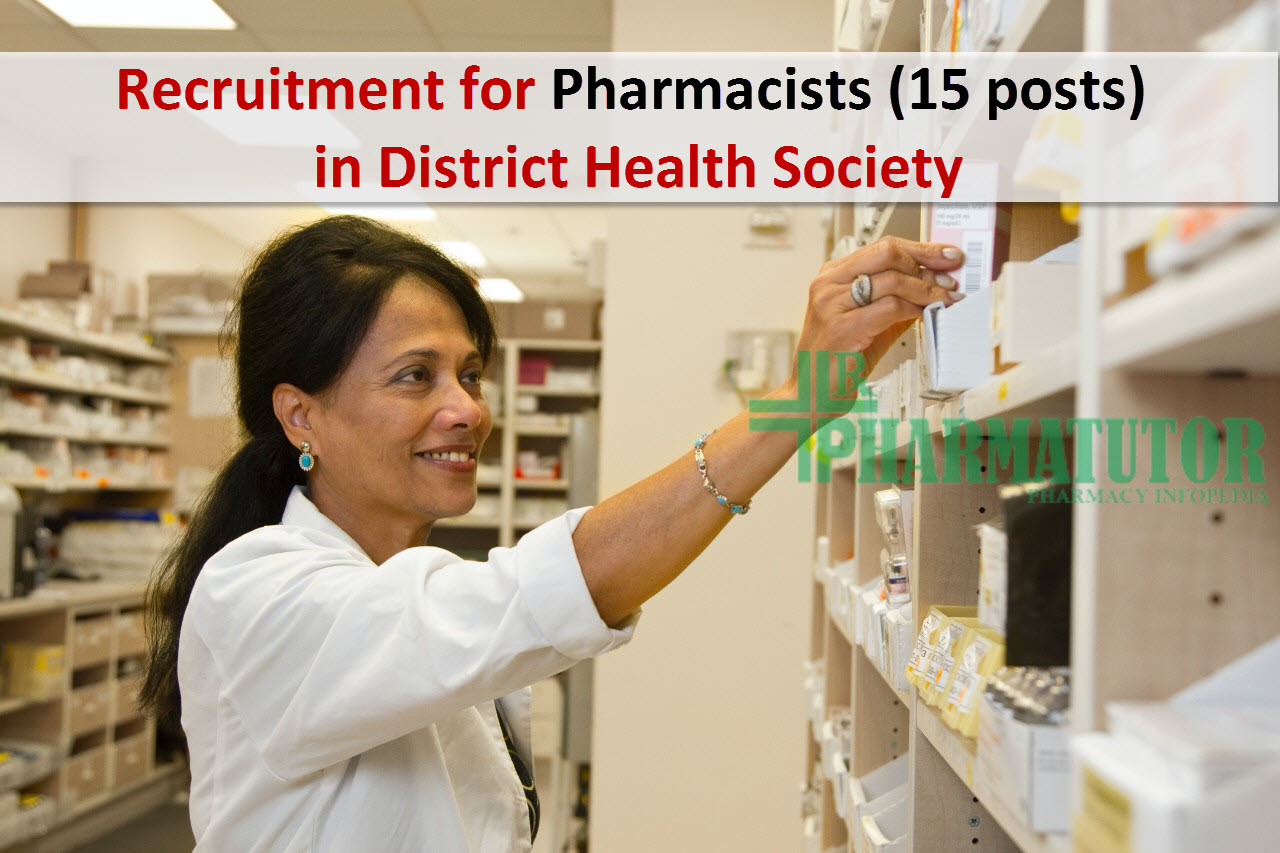 Recruitment for Pharmacists(15 posts) in District Health Society