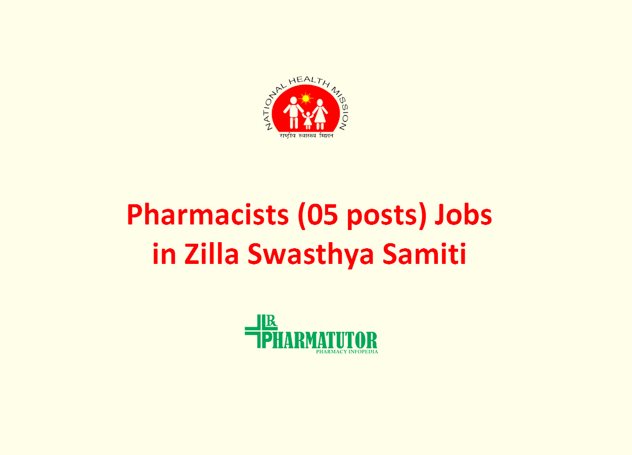 Recruitment for Pharmacists (05 posts) in Zilla Swasthya Samiti