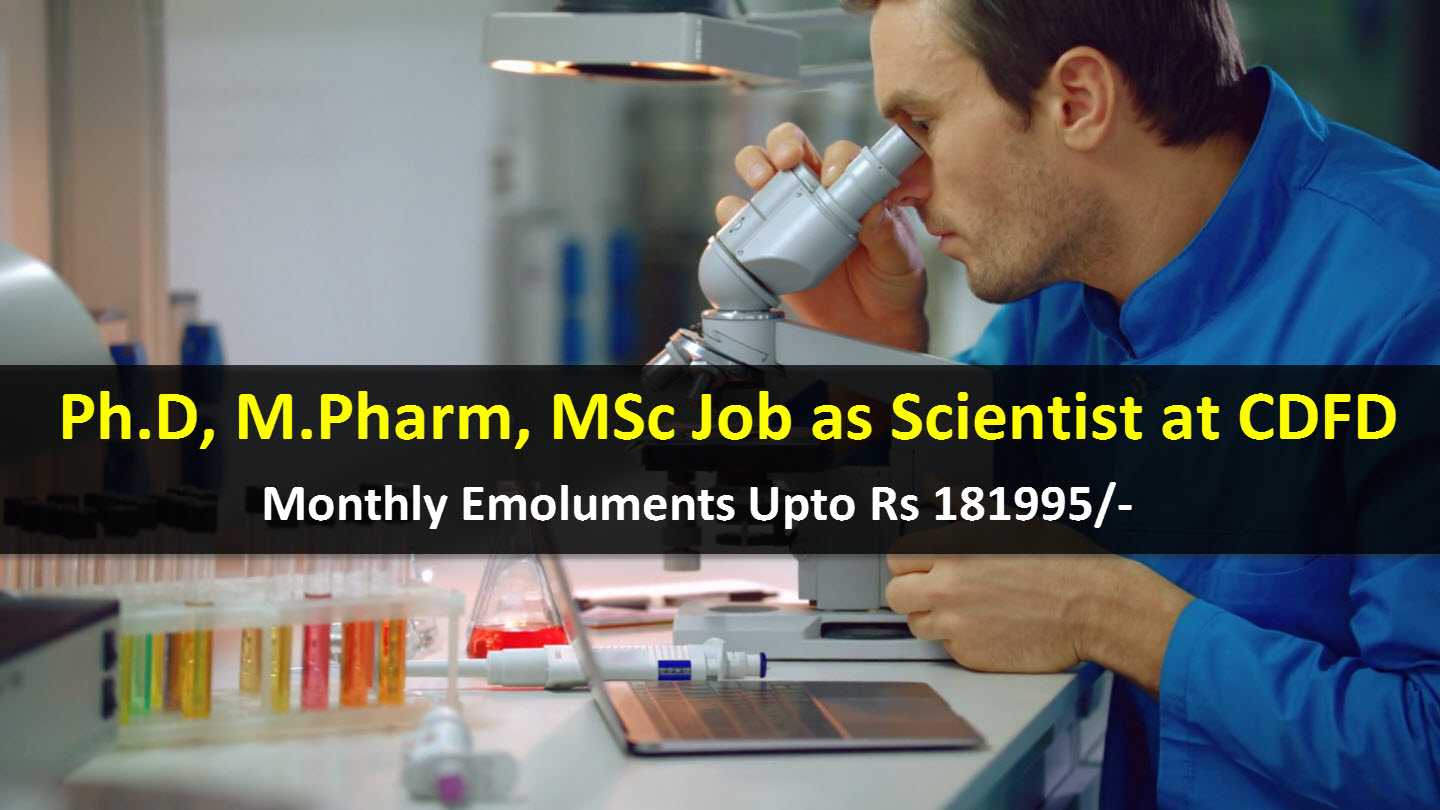 Recruitment for Ph.D, M.Pharm, MSc as Scientist at CDFD