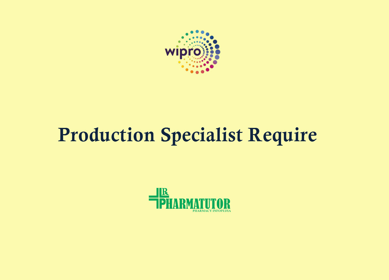 Require Production Specialist at Wipro
