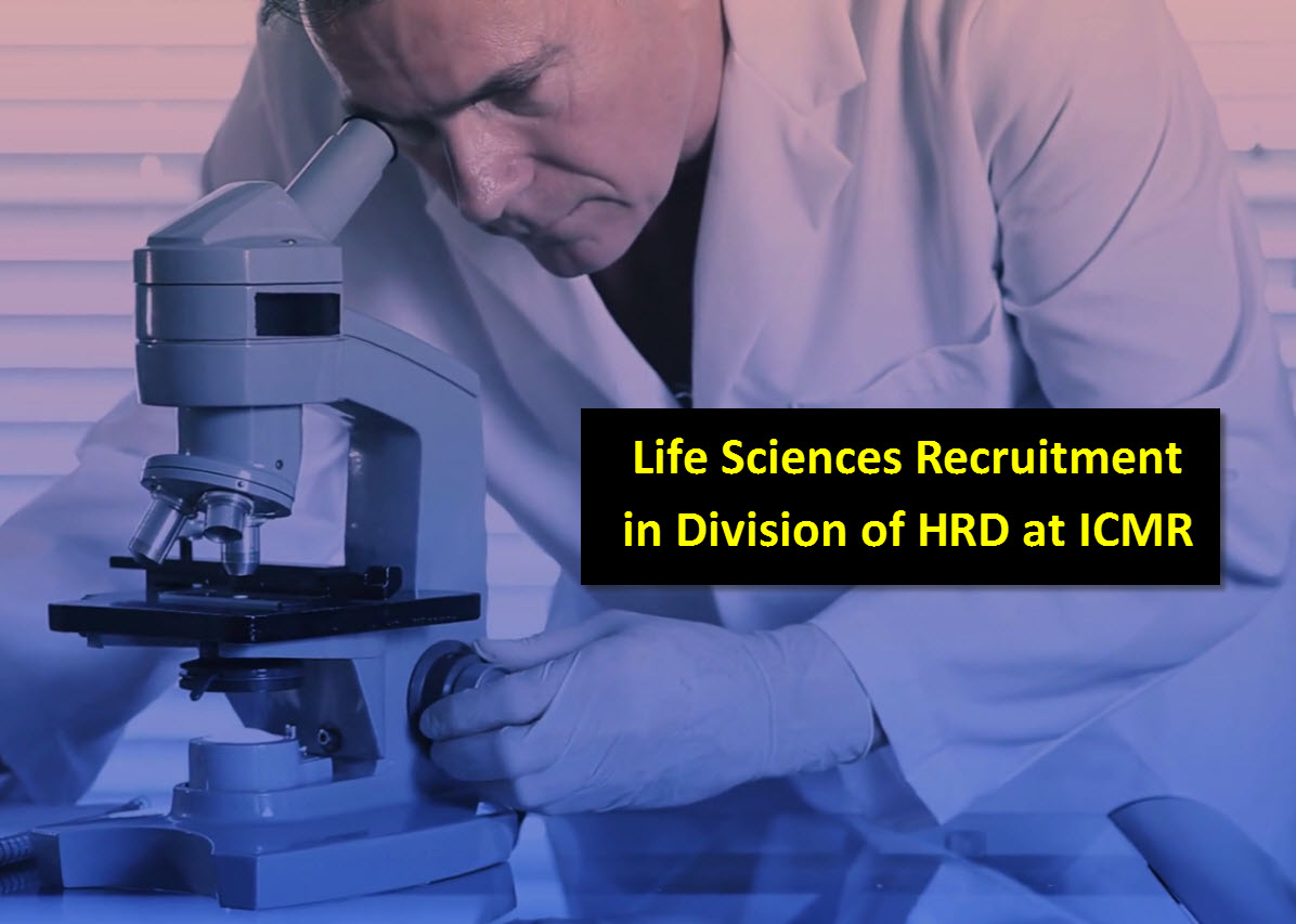 Applications are invited for the post of Scientist in Division of HRD at ICMR