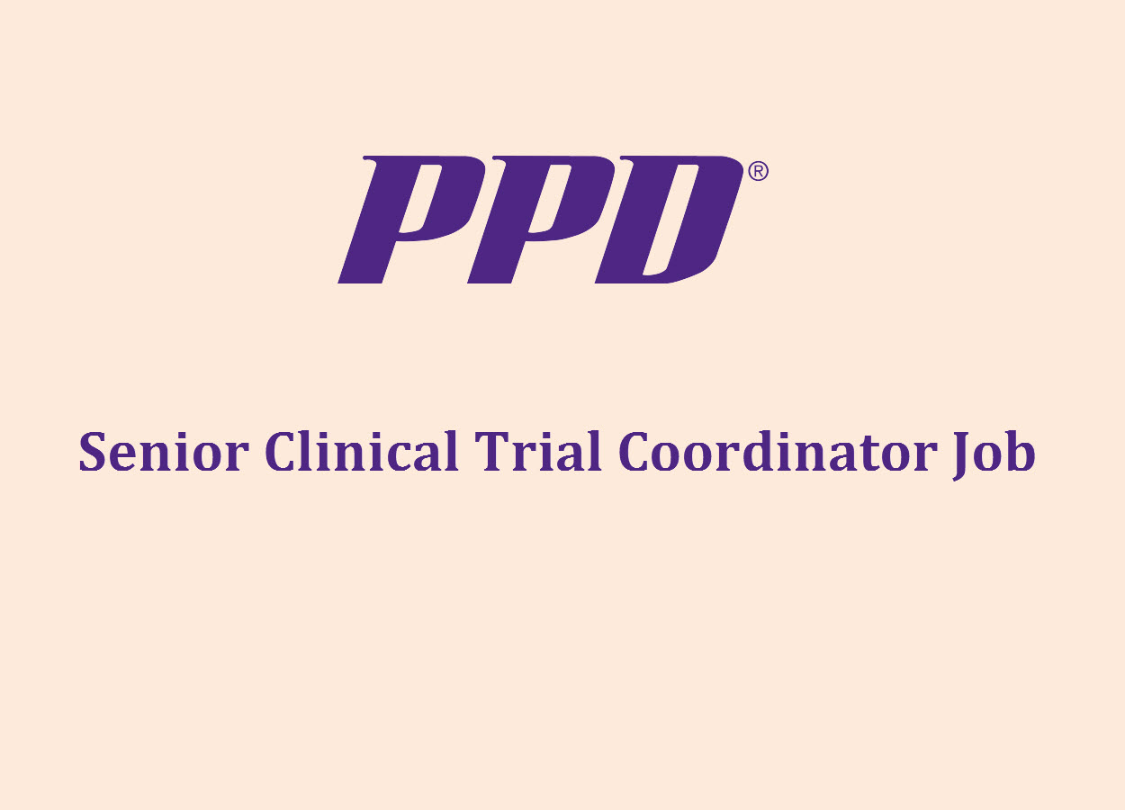 Senior Clinical Trial Coordinator Job at PPD