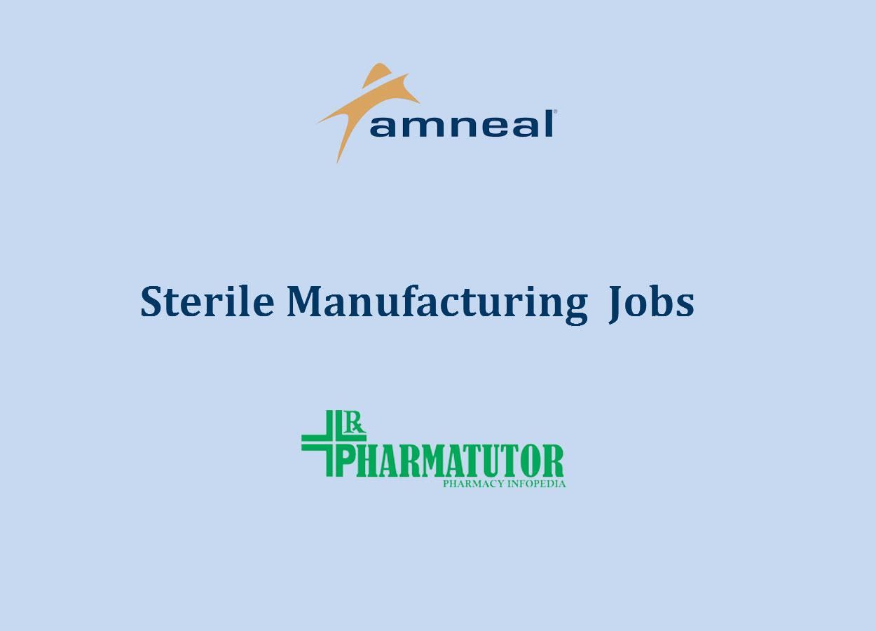 Sterile Manufacturing job at Amneal Pharma