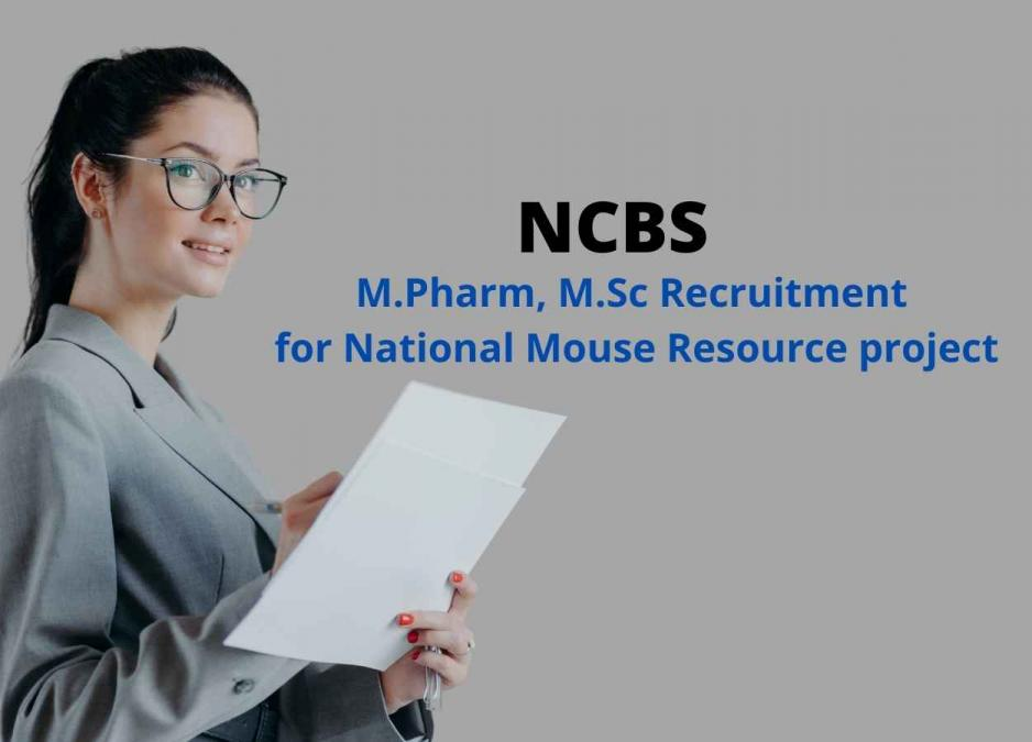 M.Pharm, M.Sc Recruitment for National Mouse Resource project at NCBS