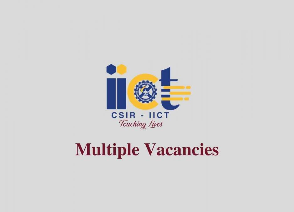Multiple Vacancies in Indian Institute of Chemical ...