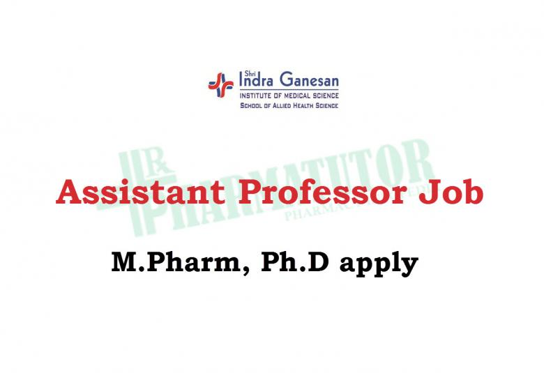 Job for Assistant Professor at Shri Indra Ganesan Institute of Medical Science