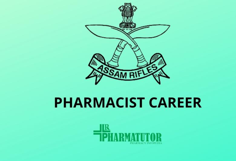 Career for Pharmacist at Assam Rifles