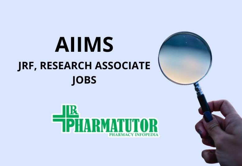 JRF, Research Associate Jobs at AIIMS