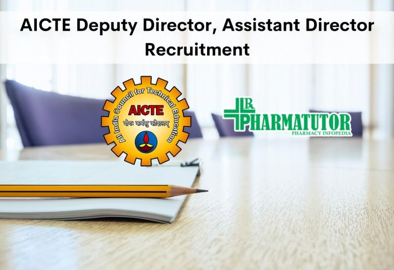 AICTE Deputy Director, Assistant Director Recruitment