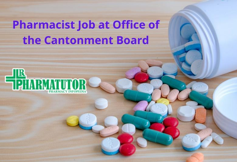 Career for Pharmacist at Office of the Cantonment Board