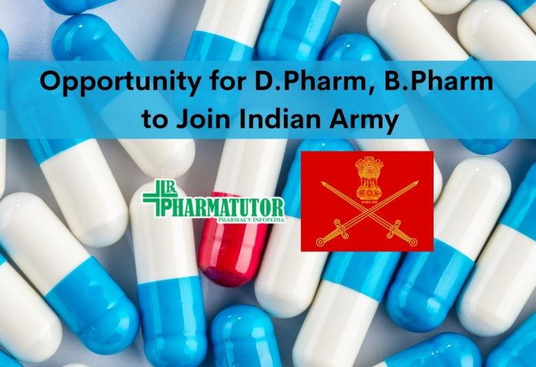 Opportunity for D.Pharm, B.Pharm to Join Indian Army