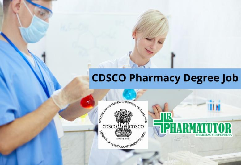 Recruitment for Pharmacy Degree as Junior Scientific Assistant at CDSCO