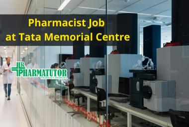Walk in interview for Pharmacist at Tata Memorial Centre