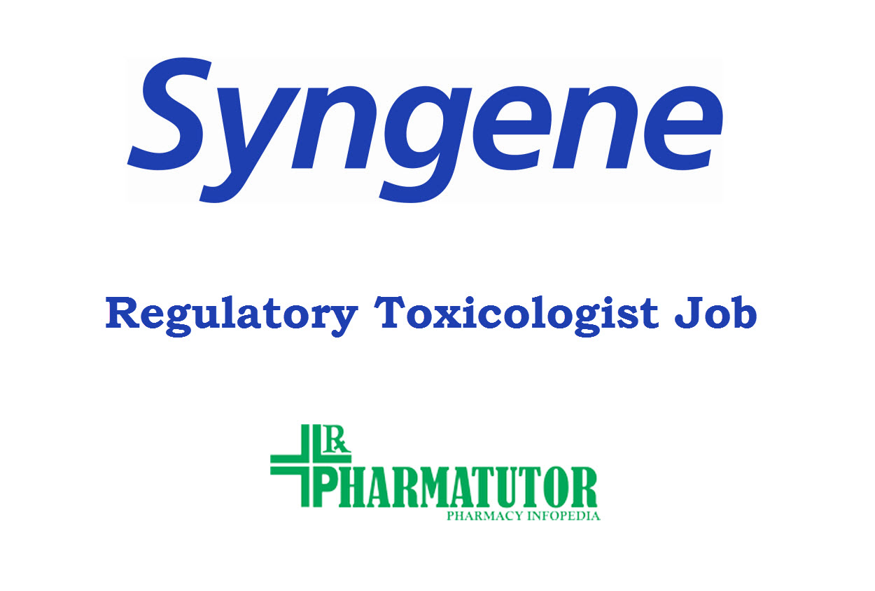 Syngene looking for Regulatory Toxicologist | M.Pharm, MSc