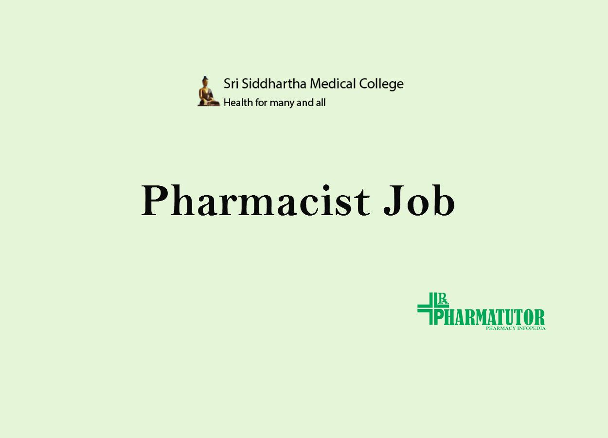 vacancy for pharmacist at sri siddhartha medical college
