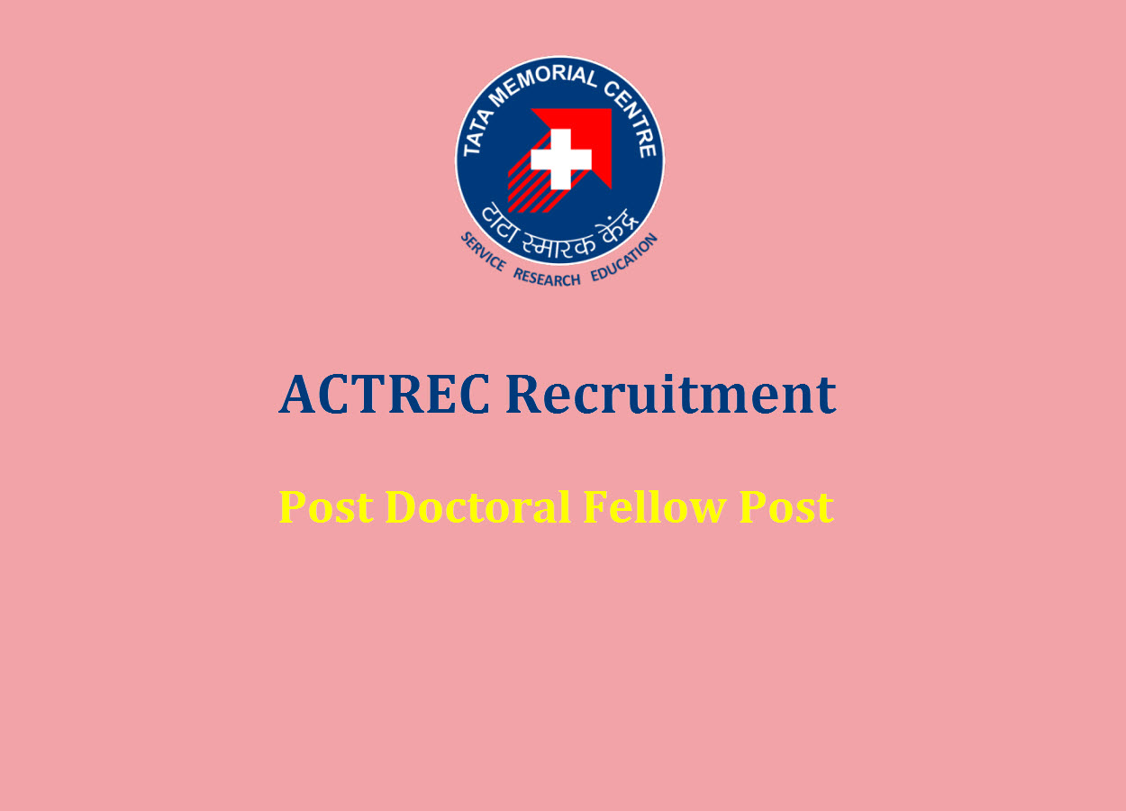Vacancy for Post Doctoral Fellow at ACTREC