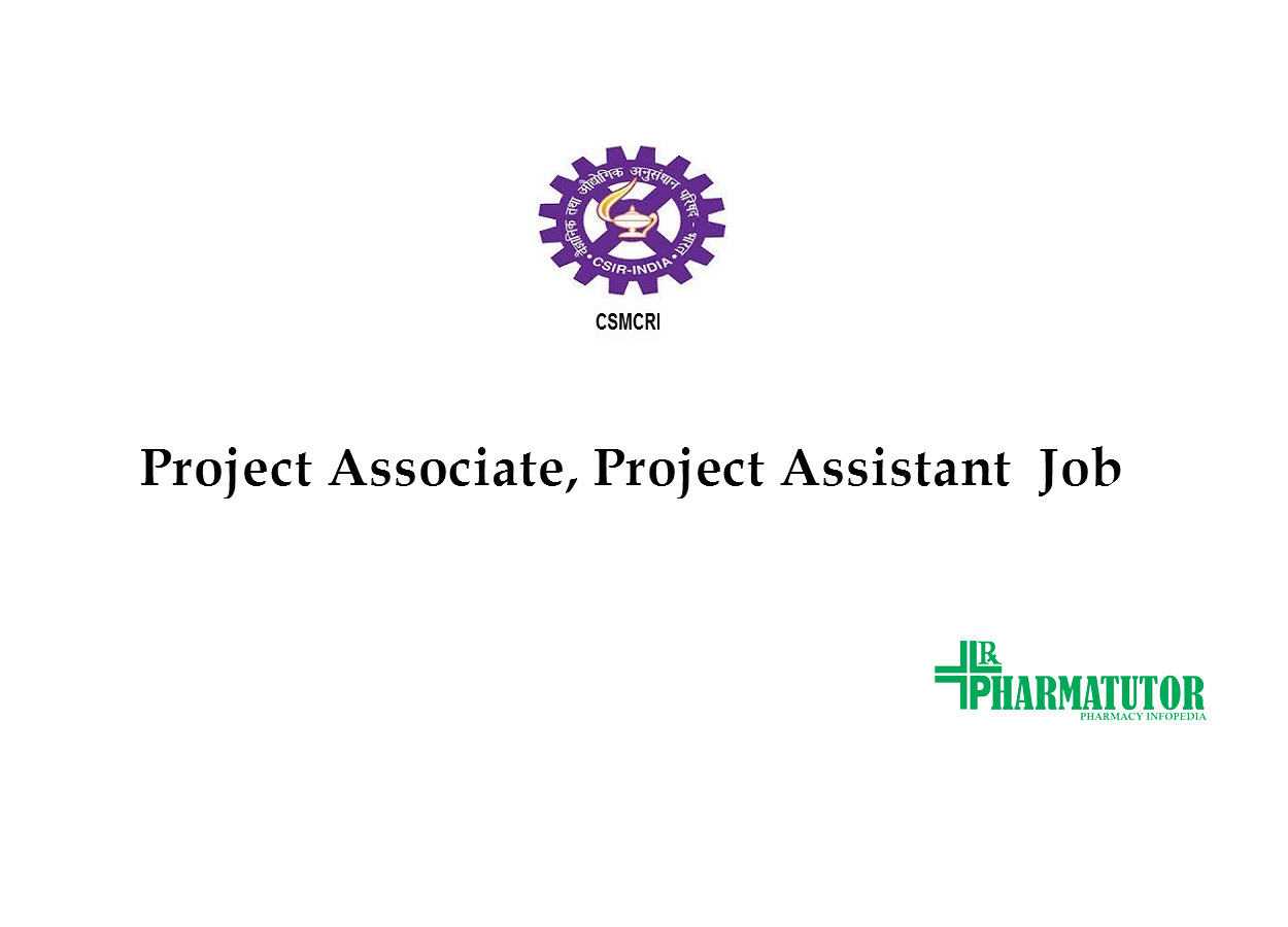 Vacancy for Project Associate, Project Assistant at CSMCRI
