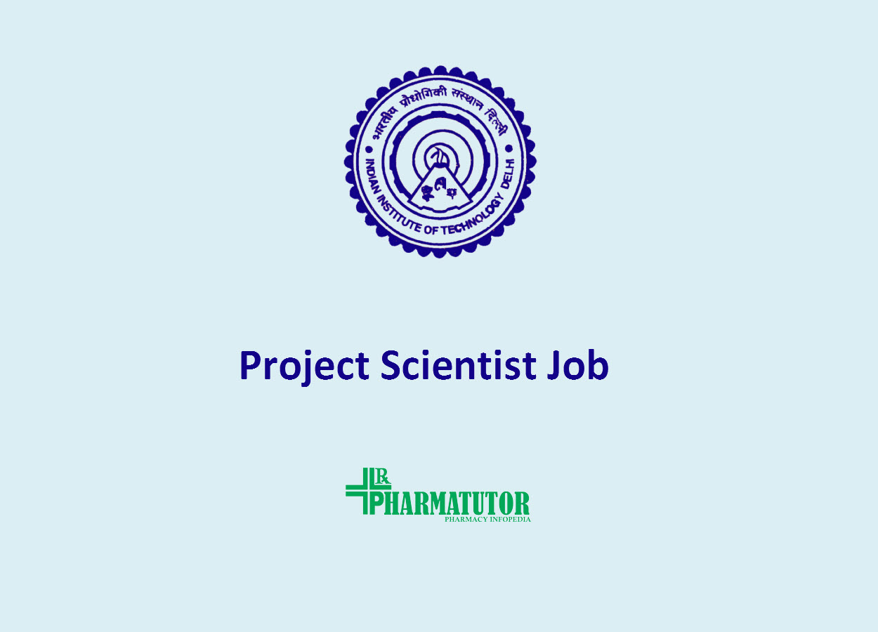 Vacancy for Project Scientist at IIT Delhi