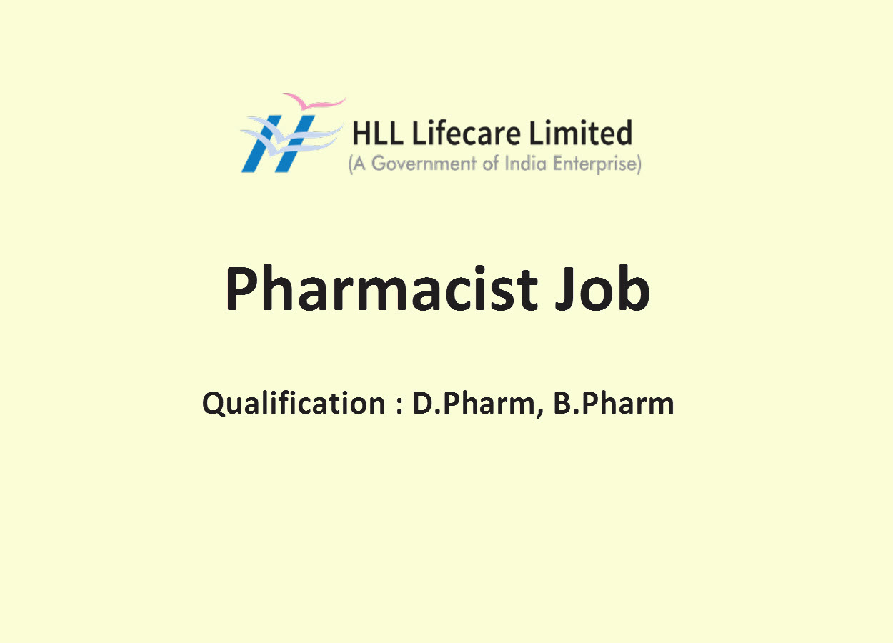Walk in Interview for Pharmacist at HLL Lifecare Limited