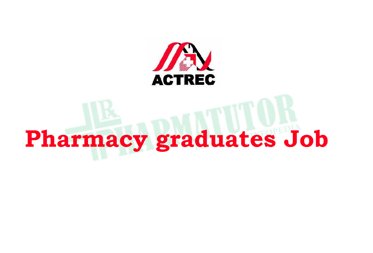Walk in Interview for Pharmacy graduates at ACTREC