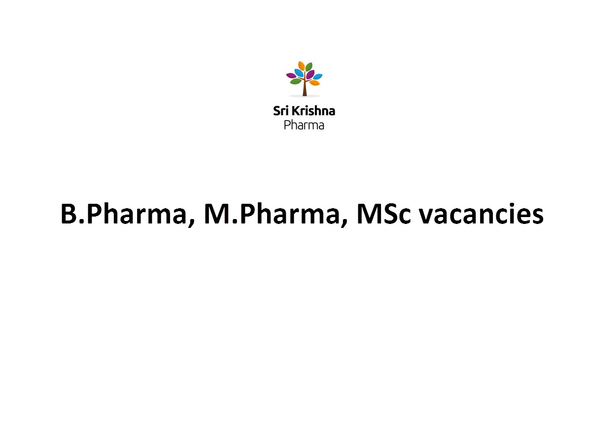 Walk in Interview for M.Pharm, B.Pharm at Sri Krishna Pharmaceuticals Ltd