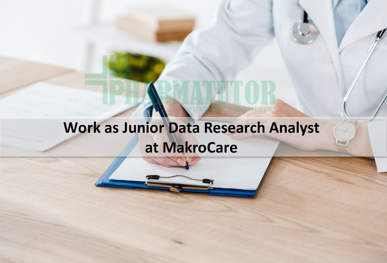 Work as Junior Data Research Analyst at MakroCare