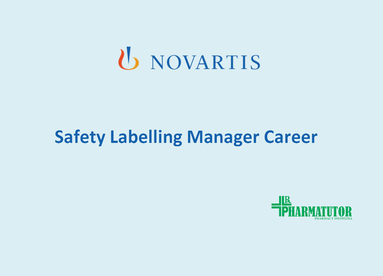 Work as Safety Labelling Manager at Novartis
