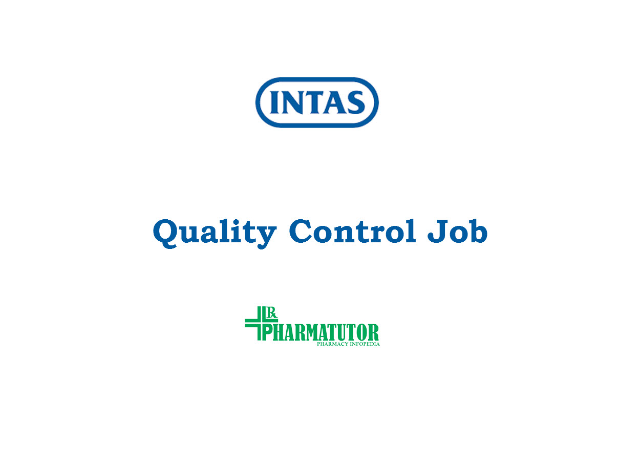 Work in Quality Control at Intas Pharmaceuticals Limited